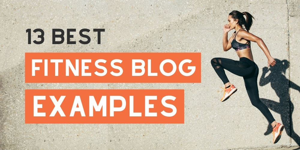 Best fitness blog examples