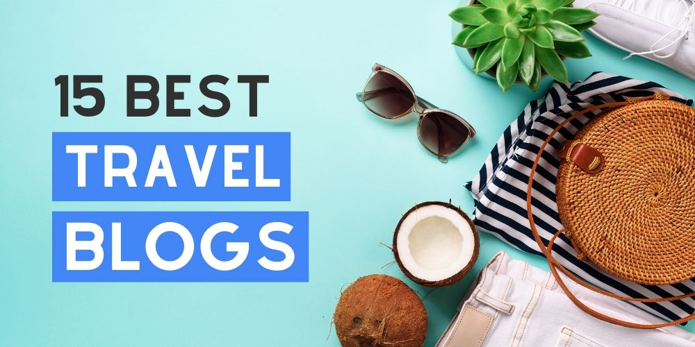 Best travel blogs to inspire and motivate you