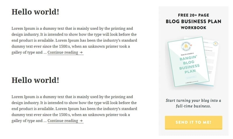 Place a call to action at the bottom of your blog sidebar, like in this blog sidebar example.