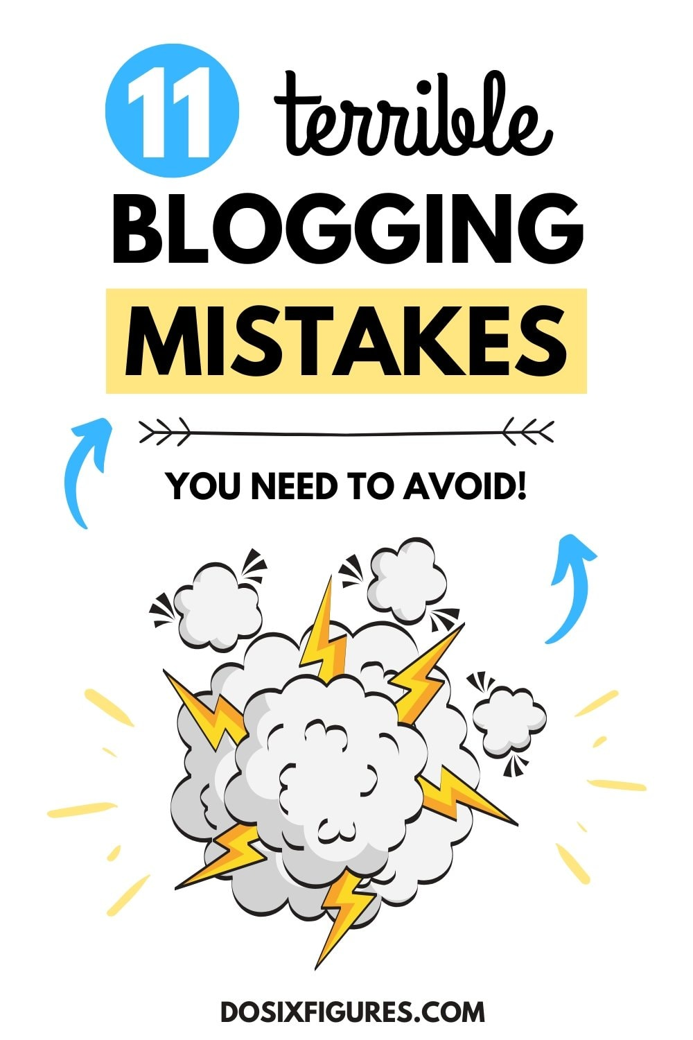 Biggest blogging mistakes to avoid