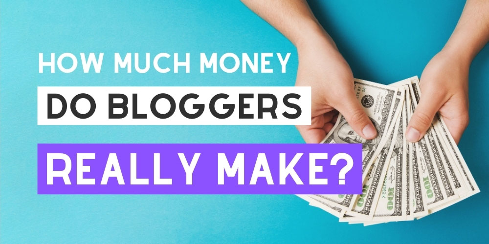 How much do bloggers make?