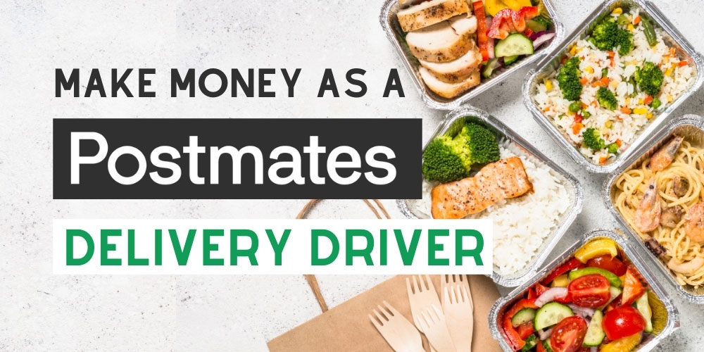 How to make money as a Postmates delivery driver