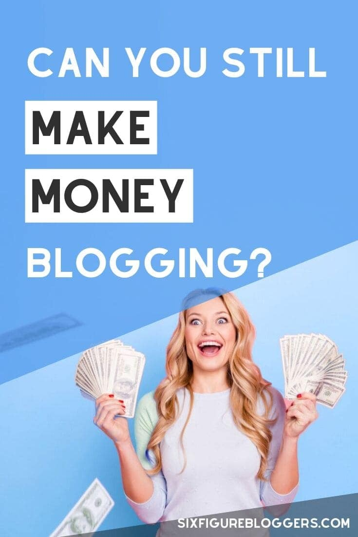 Do you think you can still make money blogging? Can a new blogger starting a new blog TODAY still make money online? In this blog post I show you how even NEW bloggers can make money from a brand new blog. #newblog #makemoney #sidehustle #startblog #startblogging #makemoneyblogging #sixfigurebloggers