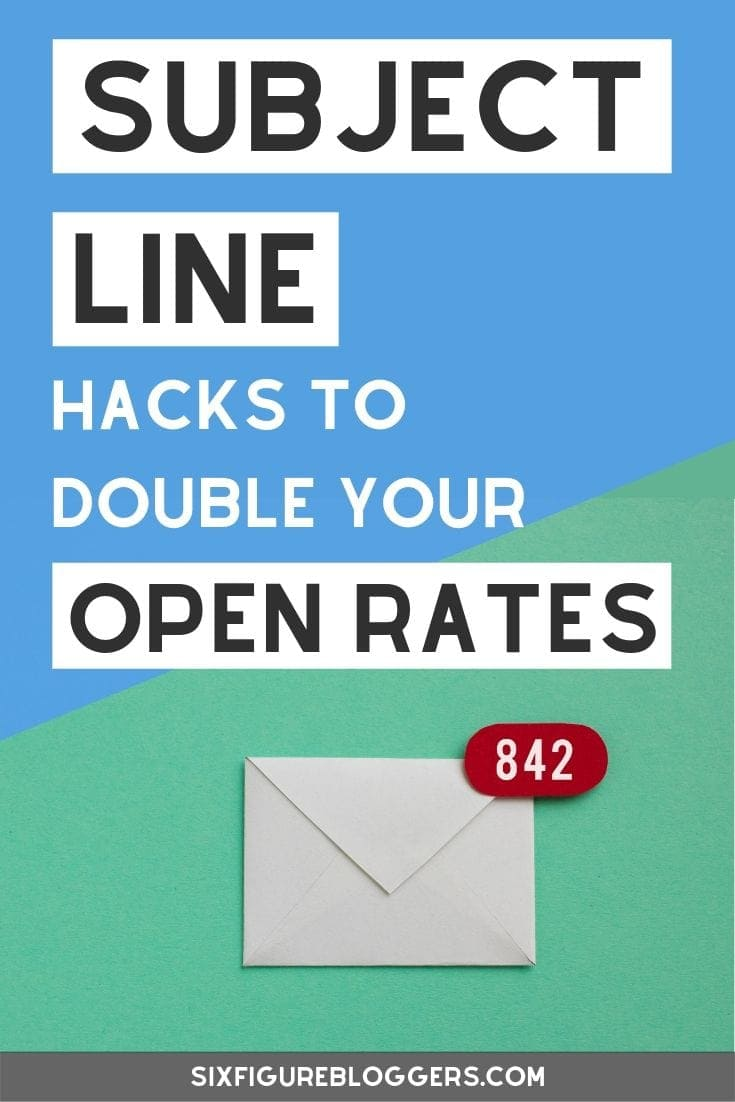 14 email subject line hacks to double your open rates. Learn how to write the perfect email subject line to increase email open rates. Ideal for beginner bloggers who are new to email marketing. #sixfigurebloggers #email #emailmarketing #emaillist #subjectline