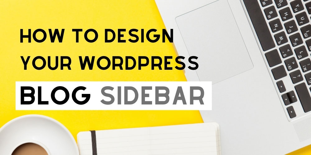 Sidebar design ideas for a blog